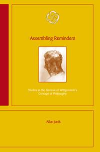 Assembling reminders : studies in the genesis of Wittgenstein's concept of p