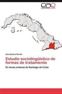 Estudio Sociolinguistico de Formas de Tratamiento