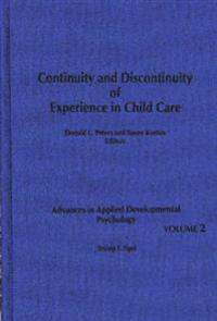Continuity and Discontinuity of Experience in Child Care