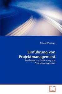 Einfuhrung Von Projektmanagement