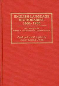 English-Language Dictionaries, 1604-1900