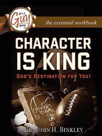 Character Is King Workbook