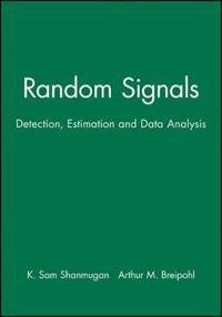 Random Signals: Detection, Estimation and Data Analysis