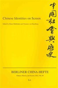 Chinese Identities on Screen