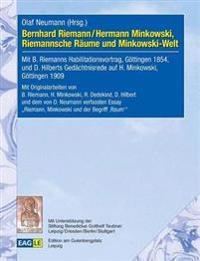 Bernhard Riemann / Hermann Minkowski, Riemannsche Raume Und Minkowski-Welt