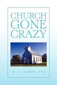Church Gone Crazy