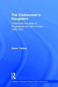 The Clubwomen's Daughters