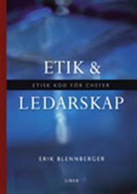 Etik och ledarskap - Etisk kod för chefer