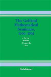The Gelfand Mathematical Seminars, 1990 1992