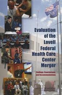 Evaluation of the Lovell Federal Health Care Center Merger