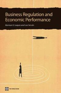 Business Regulation and Economic Performance