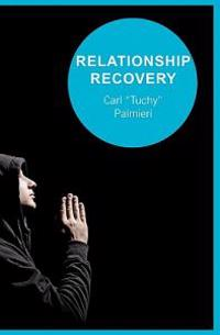Relationship Recovery: Healing One Relationship at a Time