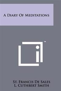 A Diary of Meditations
