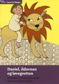 Daniel, ildovnen og løvegrotten