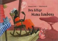 Den fiffige Mama Sambona