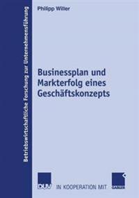 Businessplan Und Markterfolg Eines Geschäftskonzepts