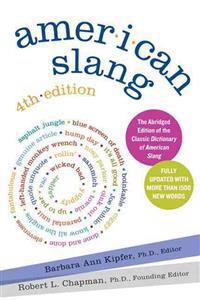 American Slang, 4th Edition