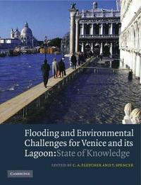 Flooding and Environmental Challenges for Venice and its Lagoon