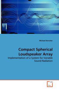 Compact Spherical Loudspeaker Array