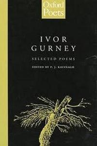 Selected Poems of Ivor Gurney