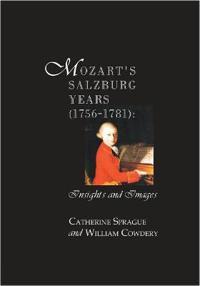 Mozart's Salzburg Years 1756-1781
