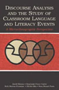 Discourse Analysis & The Study of Classroom Language & Literacy Events