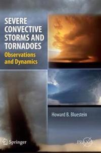 Severe Convective Storms and Tornadoes
