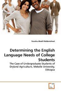 Determining the English Language Needs of College Students