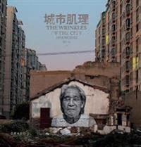 The Wrinkles of the City: Shanghai