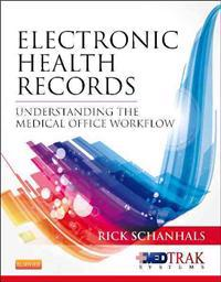 Electronic Health Records: Understanding the Medical Office Workflow