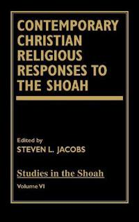 Contemporary Christian Religious Responses to the Shoah
