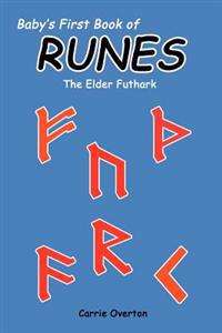 Baby's First Book of Runes: Elder Futhark