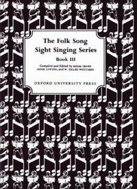 Folk Song Sight Singing Book 3
