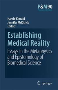Establishing Medical Reality