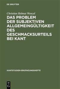 Das Problem Der Subjektiven Allgemeingultigkeit Des Geschmacksurteils Bei Kant