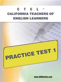 Ctel California Teachers of English Learners Practice Test 1