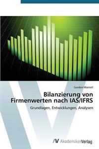 Bilanzierung Von Firmenwerten Nach IAS/Ifrs