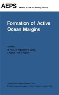 Formation of Active Ocean Margins