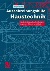 Ausschreibungshilfe Haustechnik: Standardleistungsbeschreibungen Baupreise Firmenverzeichnis