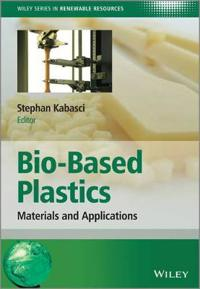 Bio-Based Plastics: Materials and Applications