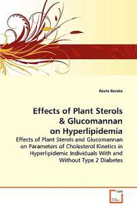 Effects of Plant Sterols & Glucomannan on Hyperlipidemia