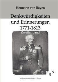 Denkwurdigkeiten Und Erinnerungen 1771-1813