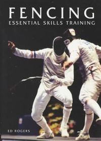 Fencing Essential Skills Training