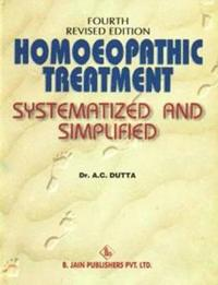 Homoeopathic Treatment Systematized & Simplified