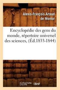 Encyclop�die Des Gens Du Monde, R�pertoire Universel Des Sciences, (�d.1833-1844)