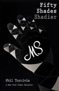 Fifty Shades Shadier