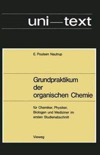 Grundpraktikum Der Organischen Chemie