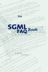The Sgml Faq Book