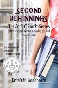 The Jack O'Rourke Series - Second Beginnings