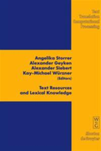 Text Resources and Lexical Knowledge